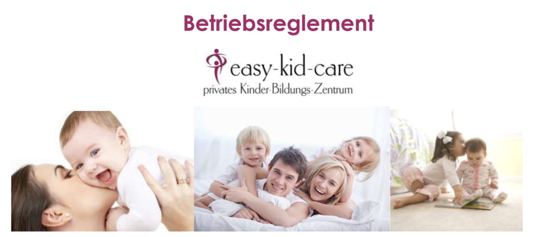 Betriebsreglement easy-kid-care GmbH