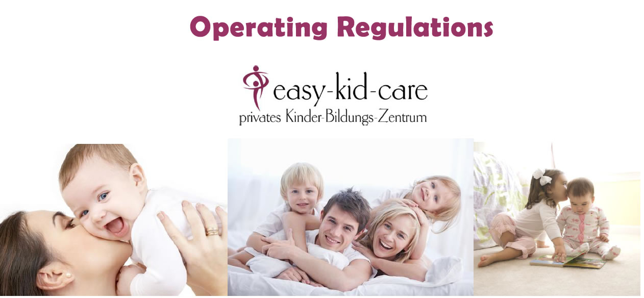 Operation regulations easy-kid-care GmbH